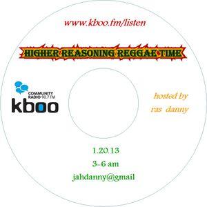 Higher Reasoning Reggae Time ~ 1.20.13