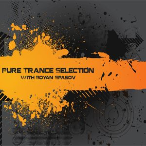 Boyan Spasov - Pure Trance Selection (Ep.047 Best Of March) 01.04.14