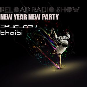 Reload Radio Show #20 NEW YEAR NEW PARTY part 2.