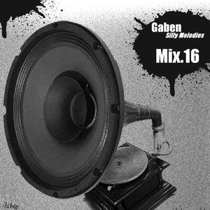 Gaben Silly Melodies Mix.16