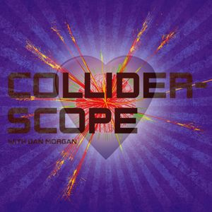 Colliderscope 12/02/2011 Febuary Heartbreaker