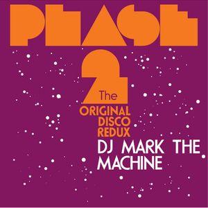 """Phase 2 """"The Original Disco Redux"""" Mix 1"""