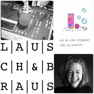 Lausch & Braus Podcast 02/2017 - Silvie Bomhard
