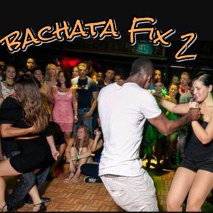 Bachata Fix 2