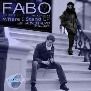 Fabo - ft Lostcause  -  Where I Stand (Karmon Remix)[Stranjjur]