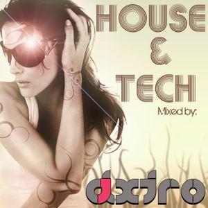 House & Tech Mix - Dj Dxtro