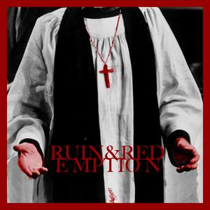 Ruin & Redemption Mix