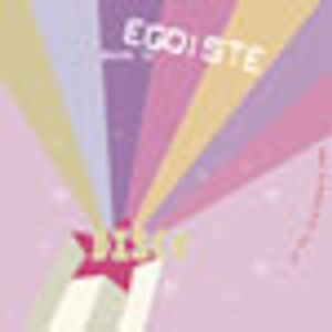 EGOISTE - Autumn 2005 Bonus Disco Mix (October 2005) www.djegoiste.co.uk