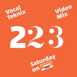 Trace Video Mix #223 VI by VocalTeknix