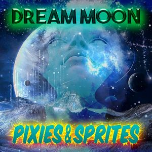 dream moon pixies sprites by bootleg bill mixcloud