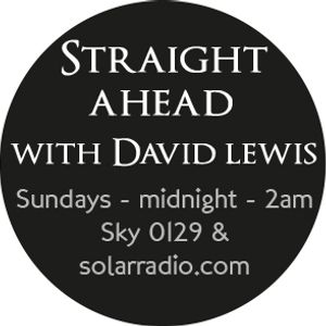28-03-16 Straight Ahead on Solar Radio sponsored by Initio Design Ltd with David Lewis