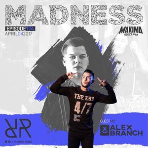 Madness 174 with Ramiro Rubio and Alex Branch