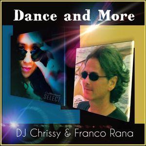 Dance and More! ~ DJ Chrissy & Franco Rana