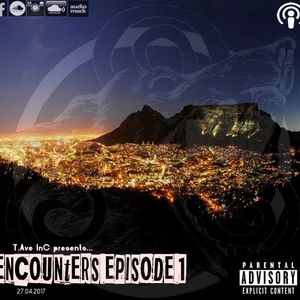 T.Ave InC presents... Encounters Episode 1 - Hosted by LuMavey