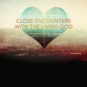 Close Encounters in Prayer