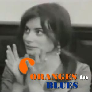 Oranges to Blues