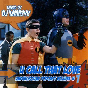 Underground Podcast Volume 1