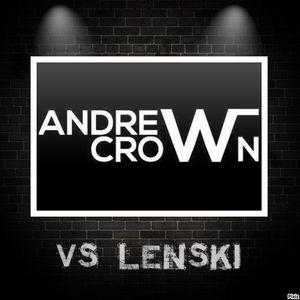 Crazy Love Special Edition  B2B       Lenski  vs Andrew Crown