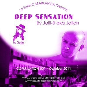 Deep Sensation 001 @ La suite Casablanca, By Jalil B (October 2011)