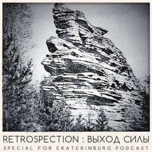 Vykhod Sily Podcast - Retrospection Guest Mix