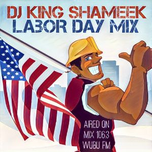 Labor Day Mix on Mix 106.3 WUBU fm