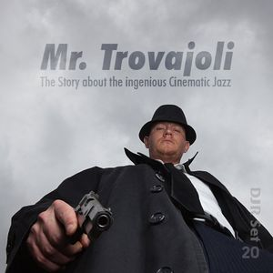 Mr. Trovajoli - The Story about the ingenious Cinematic Jazz