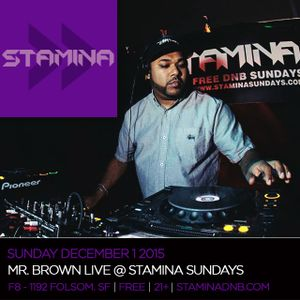 Mr. Brown LIVE @ Stamina Sundays - San Francisco USA