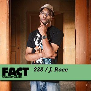 FACT Mix 238: J. Rocc