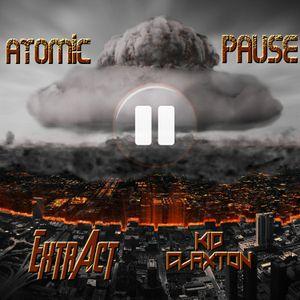 ExtrAct & Kid Claxton - Atomic Pause