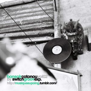 Bonsoir Cotonou vol.02 by SG Exp. (http://www.musiqueaupoing.tumblr.com)