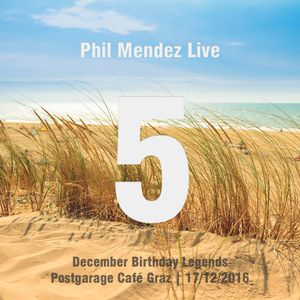 Phil Mendez Live @ December Birthday Legends, Hour Five