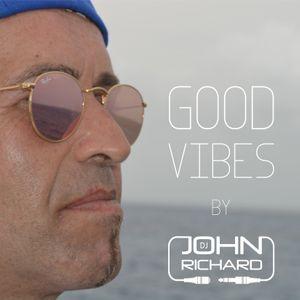 Good Vibes by Dj John Richard