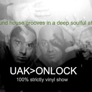 UAK>ONLOCK (deep/soulful session#01)