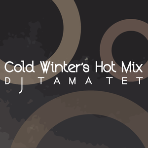 Cold Winter's Hot Mix