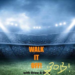Walk It Off! 6/25/17