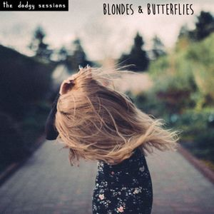 Blondes & Butterflies