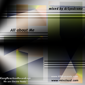 All about Me mixed by drSyndrome