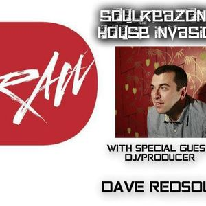 SoulReazon's House Invasion - Special Guest Dave RedSoul