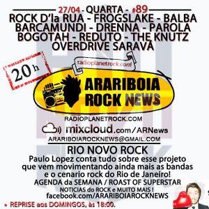 # 89 Arariboia Rock News - 27.04.2016 - Especial Paulo Lopez