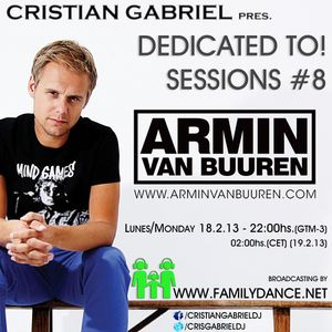 Dedicated To! Sessions #8 - ARMIN VAN BUUREN - by Cristian Gabriel (18.02.2013)