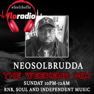 Neosolbrudda The Weekend Mix on floradio 22-10-17 (RnB, Soul and Independent Music)