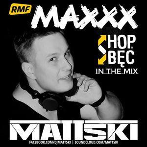 Przemek Grabowski & Dj ADHD pres. Hop-Bęc In Da Mix (RMF Maxxx)(Matt5ki Dj Guestmix)-08-02-2014-Marc