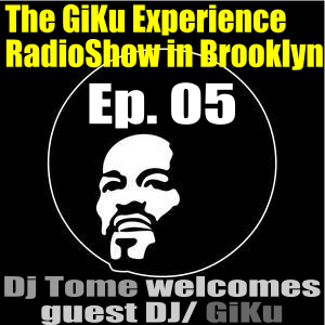 Ep. 05 : GiKu on Laid Back Radio/Dj TomE's Show (Croatia.Brussels)