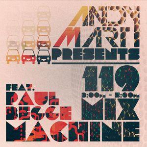 Andy Mart feat. Paul Begge - Mix Machine DI.FM 119
