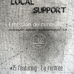 Local Support #15 *La Rentrée* 12 09 2012