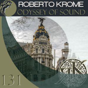 Roberto Krome - Odyssey Of Sound 131