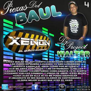 Las Piezas Del BAUL (Vol.4) (WALTER DJ PROJECT)