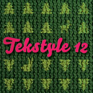 Tekstyle vol. 12 by Sidewalk and Devious – декабрь 2010