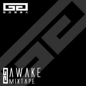 AWAKE   Mixtape by Gobba