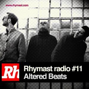 RhymastRadio #11 - Altered Beats